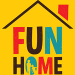 FUN HOME MUSICAL